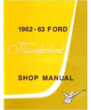1962 1963 Ford Thunderbird Shop Service Repair Manual Book Engine Electrical front-163075