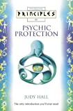 Principles of Psychic Protection (0722538847) by Hall, Judy