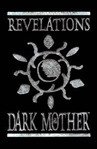 Revelations of the Dark Mother: Seeds from the Twilight Garden (Vampire: The Masquerade Novels) by Phil Brucato, Rebecca Guay, Eric Holtz and Vince Locke