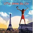Little Indian Big City - Ost [Us Import]
