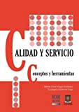 img - for Calidad y Servicio. Concepto y Herramientas (Spanish Edition) book / textbook / text book