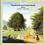 Siegmund Freiherr von Seckendorff. 23 Lieder aus Goethes Weimar / Lieder from Goethe&#39;s Weimarvon &#34;Siegmund Freiherr von...&#34;