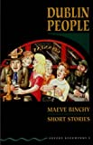 Dublin People (Oxford Bookworms) (0194227057) by Binchy, Maeve