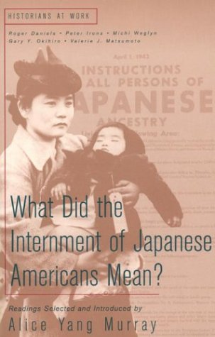 What Did the Internment of Japanese Americans Mean?...