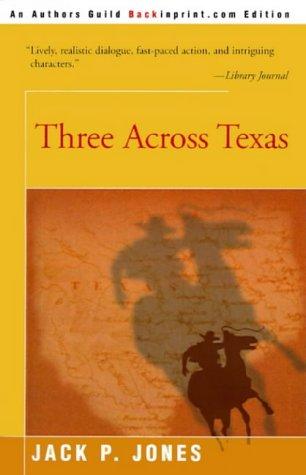 Three Across Texas