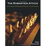The Rubinstein Attack: A Chess Opening Strategy for White ~ Eric Schiller