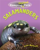 Salamanders (Keeping Unusual Pets) Peter Heathcote