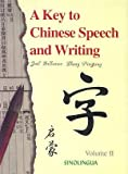 A Key to Chinese Speech and Writing, Vol II