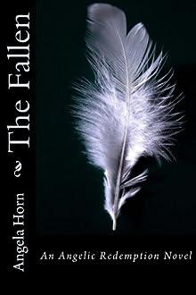 The Fallen (Angelic Redemption)