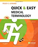 Quick & Easy Medical Terminology, 6e (Quick & Easy Medical Terminology (W/CD))