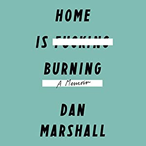 Home Is Burning Audiobook