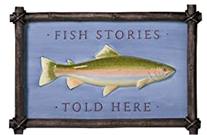 "Grasslands Road Cabin Fever Ceramic and Resin Plaque ""Fish Stories Told Here"""