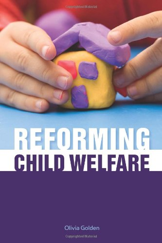 Reforming Child Welfare