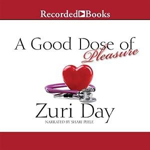 A Good Dose of Pleasure Audiobook