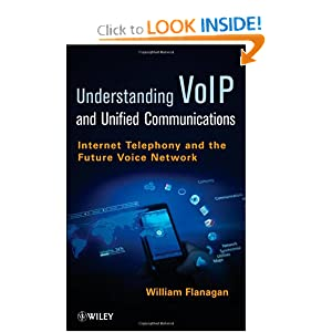 Understanding VoIP: Internet Telephony and the Future Voice Network