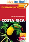 Costa Rica - Reisef�hrer von Iwanowsk...