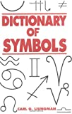 Dictionary of Symbols (Norton Paperback) (0393312364) by Carl G. Liungman