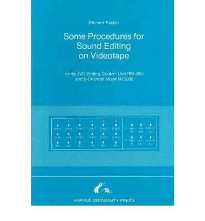 some-procedures-for-sound-editing-on-videotape-using-jvc-editing-control-unit-rm-86u-and-6-channel-m