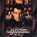 Tomorrow Never Dies: Original Soundtrack [SOUNDTRACK]