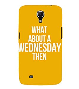 A PARTICULAR DAYS QUOTE IN AN ORANGE BACKGROUND 3D Hard Polycarbonate Designer Back Case Cover for Samsung Galaxy Mega 6.3 i9200 :: Samsung Galaxy Mega 6.3 i91200