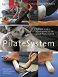 PilateSystem: Body Conditioning Using the Joseph Pilates Method (Hamlyn Health & Well Being)