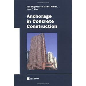 【クリックで詳細表示】Anchorage in Concrete Construction: Rolf Eligehausen, Rainer Mallée, John F. Silva: 洋書