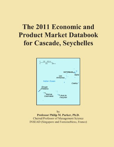 The 2011 Economic and Product Market Databook for Cascade, Seychelles