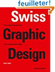 Swiss Graphic Design: The Origins and...