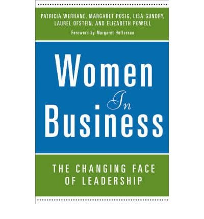 women-in-business-the-changing-face-of-leadership-author-patricia-h-werhane-oct-2007