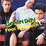 Green Day Foot in Mouth Live