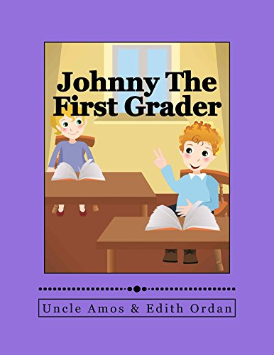 Johnny The First Grader by Uncle Amos & Edith Ordan ebook deal