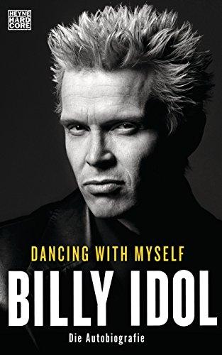 Dancing With Myself: Die Autobiographie