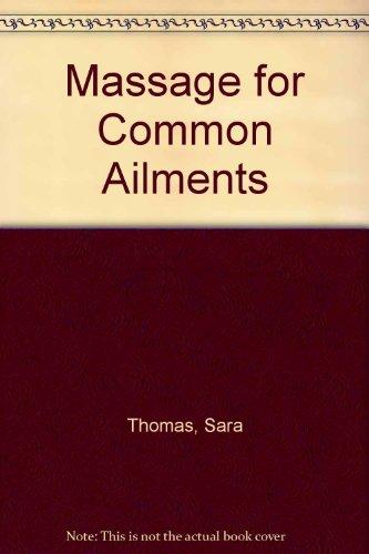 Massage for Common Ailments, Thomas, Sara