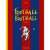 Football Football - tome 2 - Football Football (Saison 2)par Bouzard