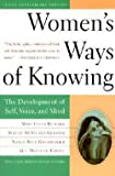 img - for Mary Field Belenky: Women's Ways of Knowing : The Development of Self, Voice, and Mind 10th Anniversary Edition (Paperback - Anniv. Ed.); 1997 Edition book / textbook / text book