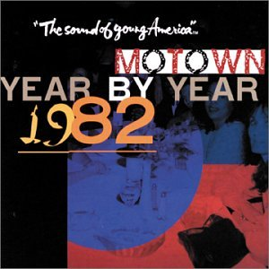 Motown Year By Year 1982