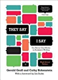 img - for Gerald Graff: They Say/I Say : The Moves That Matter in Academic Writing (Hardcover); 2014 Edition book / textbook / text book
