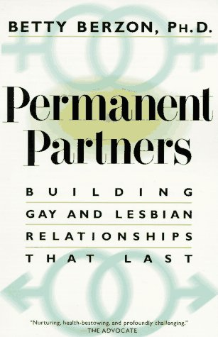 Permanent Partners: Building Gay and Lesbian Relationships That Last (Plume), Berzon,Betty