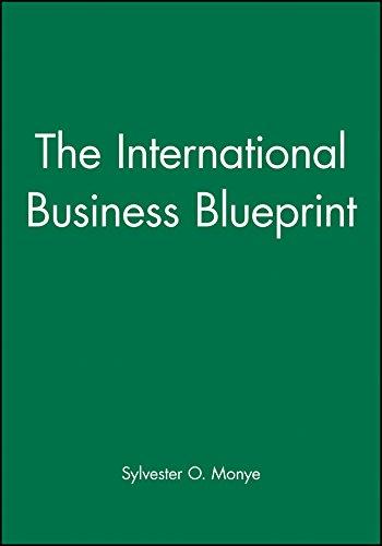 The International Business Blueprint (Business Blueprints)