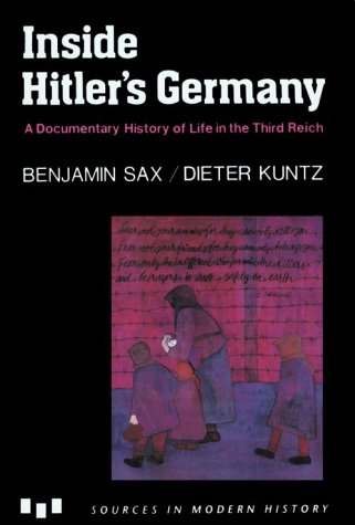 Inside Hitler's Germany: A Documentary History of Life in...