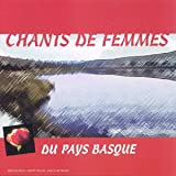 Chants De Femmes Du Pays Basqu