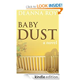 Baby Dust: A Novel about Miscarriage and Pregnancy Loss