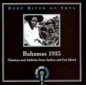 Bahamas 1935: Chanteys And Anthems From Andros And Cat Island