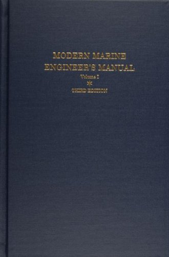 Modern Marine Engineer's Manual, Vol. 1