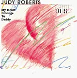 echange, troc Judy Roberts, Loewy, Cole, Mitter, Cox - My Heart Belongs to Daddy