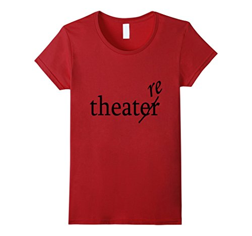 womens-theatre-vs-theater-funny-thespian-t-shirt-xl-cranberry