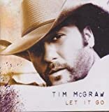 Tim McGraw Let It Go