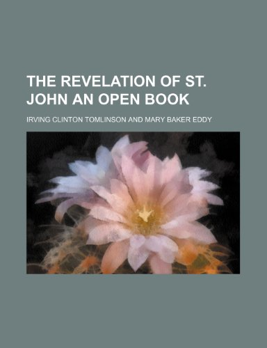 The Revelation of St. John an Open Book