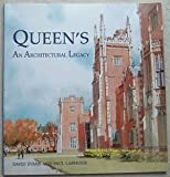 David Evans Architectual Legacy, 1845-1995: Historic Buildings of the Queen's University of Belfast