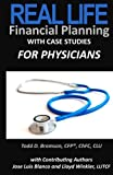 img - for Real Life Financial Planning with Case Studies for Physicians book / textbook / text book